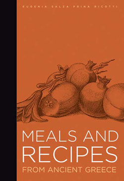 Meals and Recipes from Ancient Greece by Eugenia Salza Prina Ricotti
