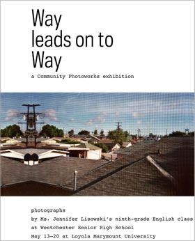 Way leads on to Way / Community Photoworks 