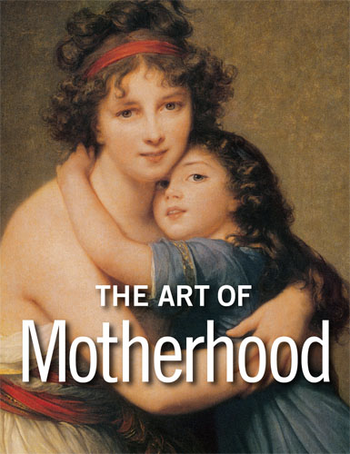 The Art of Motherhood - New from Getty Publications