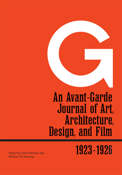 G: An Avant-Garde Journal of Art, Architecture, Design, and Film, 1923-1926