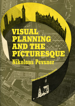 Cover of Nikolaus Pevsner's Visual Planning and the Picturesque, published by the Getty Research Institute
