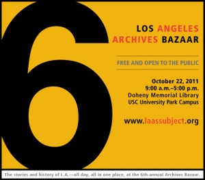 6th annual Los Angeles Archives Bazaar - October 22, 2011
