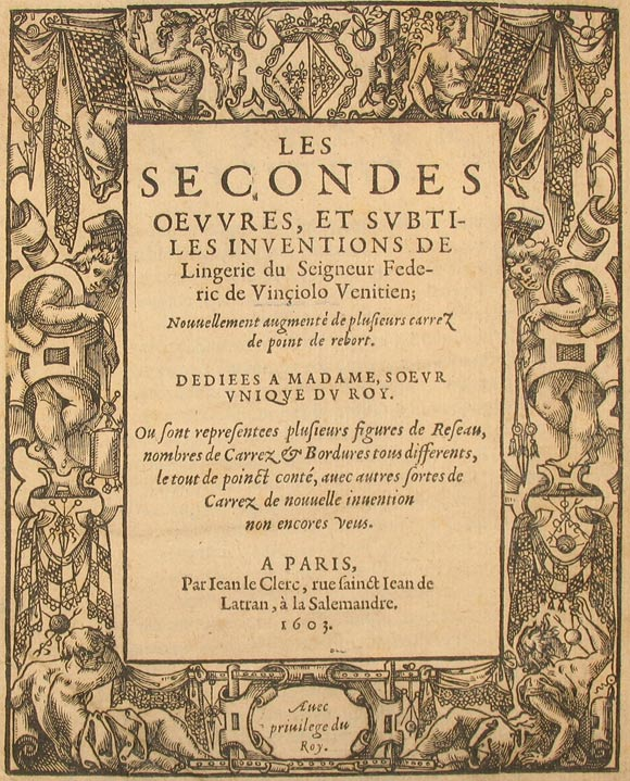 Facsimile of the title page from Federico de Vinciolo's Les secondes oeuvres et subtiles inventions de lingerie