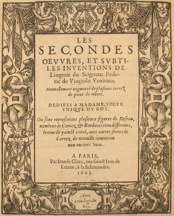Facsimile of the title page from Federico de Vinciolo's Les secondes oeuvres et subtiles inventions de lingerie