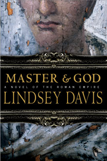 Master & God by Lindsey Davis - U.S. cover