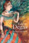 Edgar Degas: Drawings and Pastels - cover
