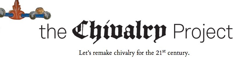 The Chivalry Project