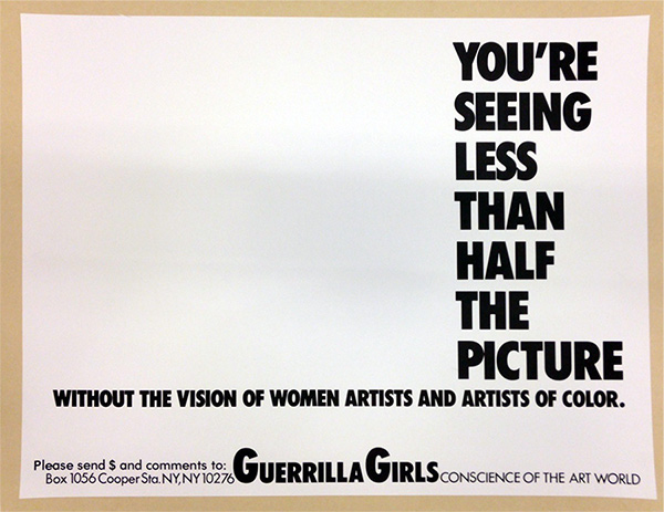 You're Only Seeing Half the Picture / Guerrilla Girls