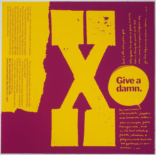 X give a damn / Corita Kent