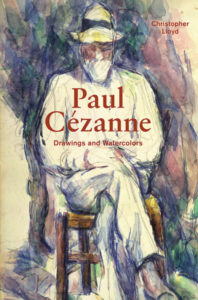 Paul Cezanne, Drawings and Watercolors / Christopher Lloyd