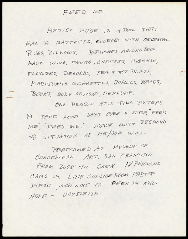 Unpublished note by Barbara T. Smith on the performance Feed Me, Museum of Conceptual Art, San Francisco, April 20-21, 1973.