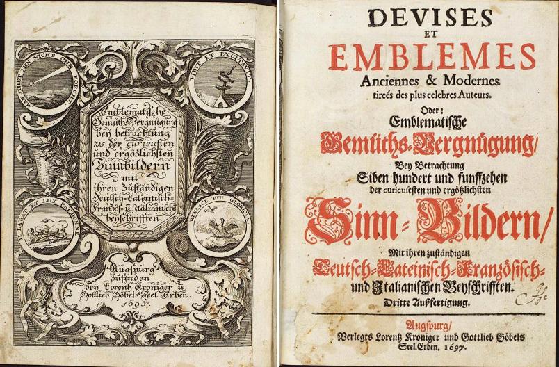 Devises et Emblèmes Anciennes & Modernes tirées des plus celebres Auteurs
