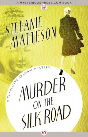 Cover art for the mystery novel Murder on the Silk Road