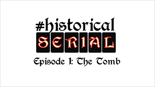 """Historical Serial"" on the Getty Tumblr. Episode 1: The Tomb"
