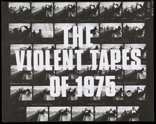 """Announcement, """"The Violent Tapes of 1975"""""""