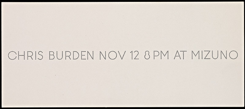 Announcement, Chris Burden at Mizuno Gallery