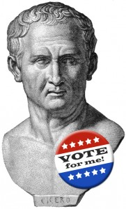 Portrait of Marcus Tullius Cicero with political campaign button